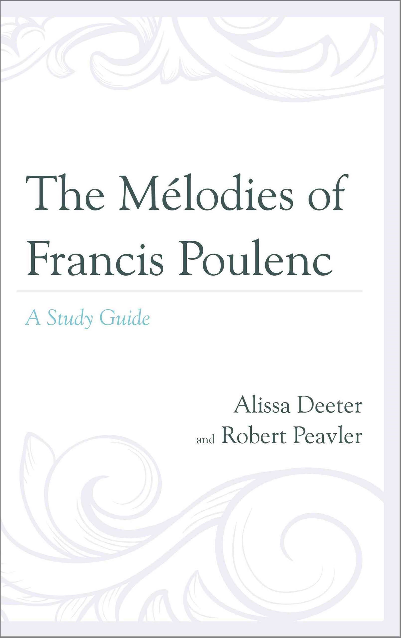 Melodies of Francis Poulenc