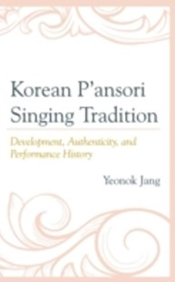 (ebook) Korean P'ansori Singing Tradition - Entertainment Music General