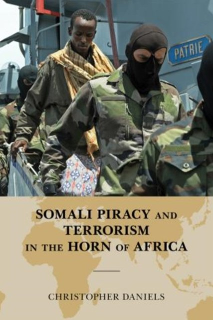 Somali Piracy and Terrorism in the Horn of Africa