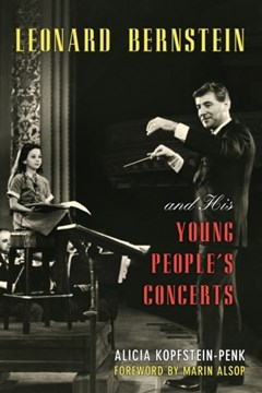 Leonard Bernstein and His Young People