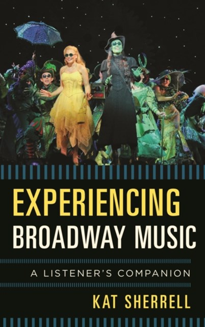 (ebook) Experiencing Broadway Music