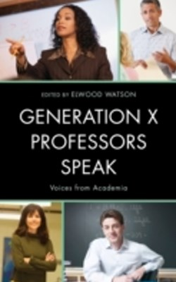 Generation X Professors Speak