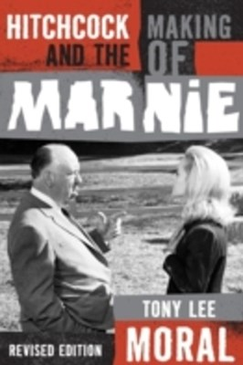 (ebook) Hitchcock and the Making of Marnie