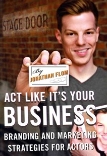 Act Like it's Your Business by Jonathan Flom (9780810891593) - PaperBack - Business & Finance Careers
