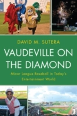 Vaudeville on the Diamond