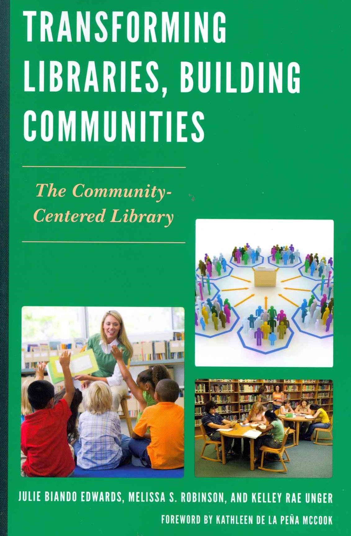 Transforming Libraries, Building Communities