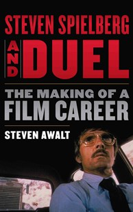 Steven Spielberg and Duel by Steven Awalt (9780810892606) - HardCover - Entertainment Film Theory