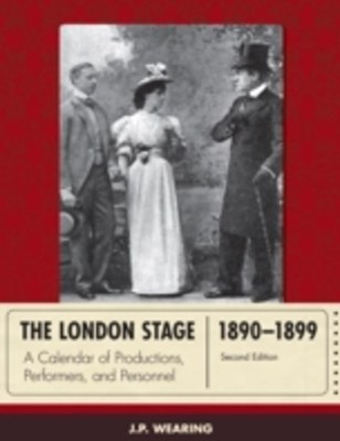 London Stage 1890-1899