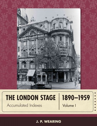 The London Stage, 1890-1959