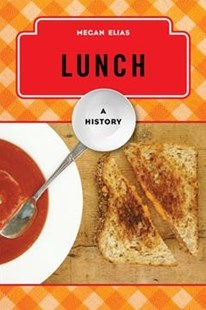 Lunch by Megan Elias (9780810895324) - PaperBack - Cooking