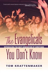 The Evangelicals You Don't Know by Tom Krattenmaker (9780810895805) - PaperBack - Religion & Spirituality Christianity