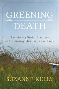 Greening Death by Suzanne Kelly (9780810895812) - PaperBack - Family & Relationships Family Dynamics