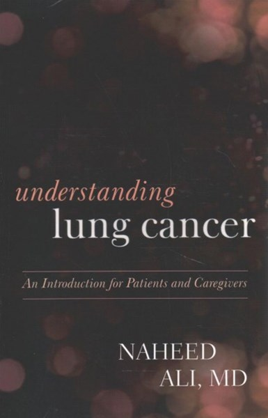 Understanding Lung Cancer