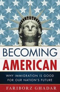 Becoming American by Fariborz Ghadar (9780810896000) - PaperBack - Politics Political Issues
