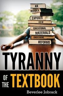 Tyranny of the Textbook by Beverlee Jobrack (9780810896239) - PaperBack - Education Teaching Guides