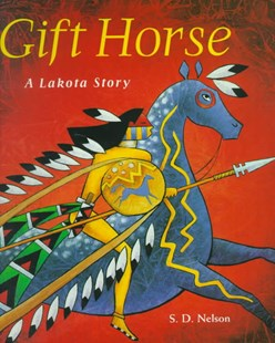 Gift Horse: A Lakota Story - Non-Fiction