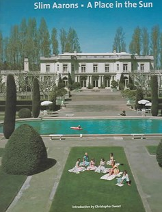 Slim Aarons: A Place in the Sun by Slim Aarons, Christopher Sweet, Slim Aarons (9780810959354) - HardCover - Art & Architecture Photography - Pictorial