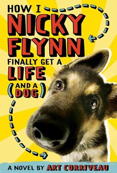 How I, Nicky Flynn, Finally Got a Life (And a Dog)