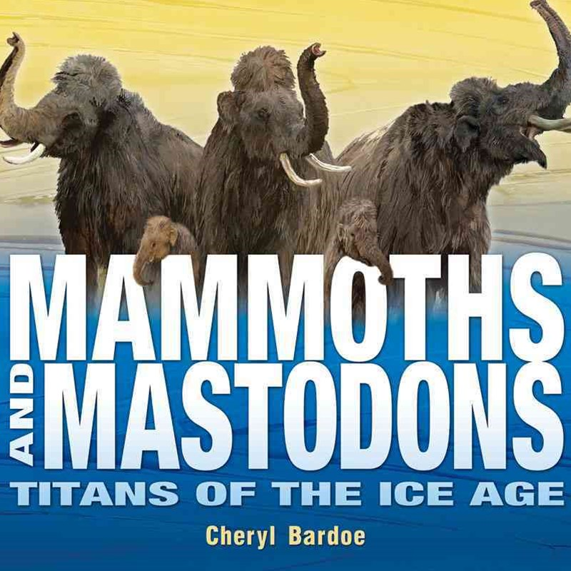 Mammoths and Mastodons