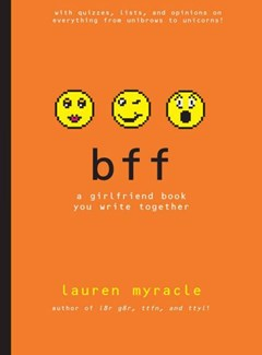 bff: A Girlfriend Book You Write Toge