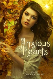 Anxious Hearts by Tucker Shaw (9780810987180) - HardCover - Children's Fiction