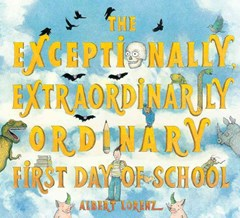 Exceptionally, Extraordinary First Day of School