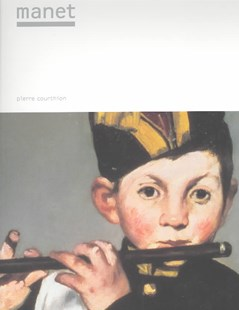 Masters of Art: Manet by Pierre Courthion, Pierre Courthion (9780810991453) - PaperBack - Art & Architecture Art History