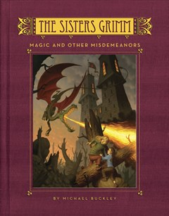 Sisters Grimm: #5 Magic and Other Misdemeanors