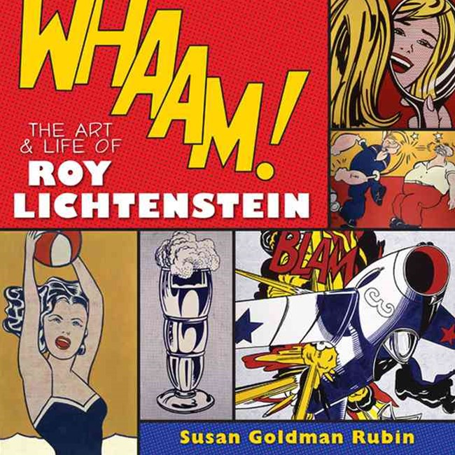 Whaam! The Art and Life of Roy Lichtenstein