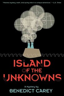 Island of the Unknowns by Benedict Carey (9780810996632) - PaperBack - Children's Fiction Older Readers (8-10)