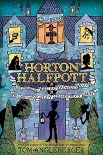 Horton Halfpott by Tom Angleberger (9780810997158) - HardCover - Children's Fiction Older Readers (8-10)