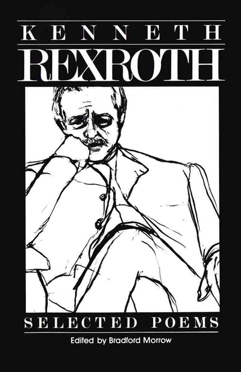 Selected Poems of Kenneth Rexroth