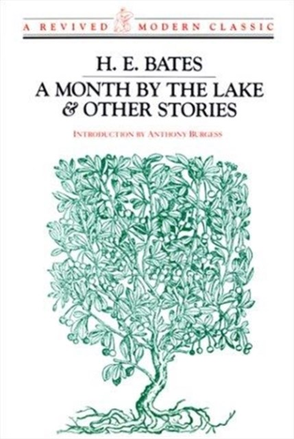 A Month by the Lake and Other Stories