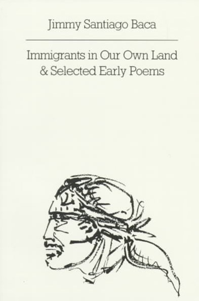 Immigrants in Our Own Land and Selected Early Poems