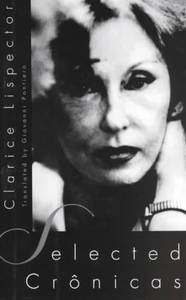 Clarice Lispector - Selected Cr+¦nicas