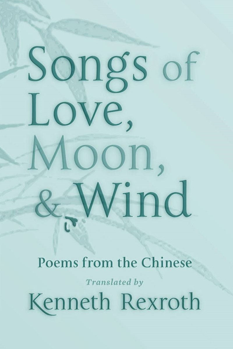Songs of Love, Moon, and Wind