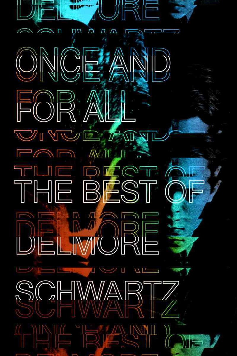 Once and for All - The Best of Delmore Schwartz