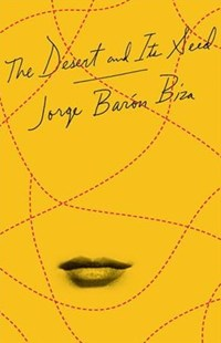 The Desert and Its Seed by Jorge Baron Biza, Camilo Ramirez, Nora Avaro (9780811225809) - PaperBack - Classic Fiction