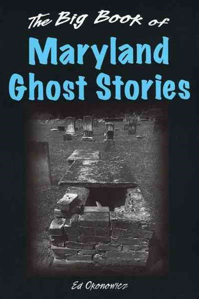 Big Book of Maryland Ghost Stories