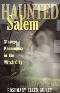 Haunted Salem by Rosemary Ellen Guiley (9780811707565) - PaperBack - Religion & Spirituality New Age