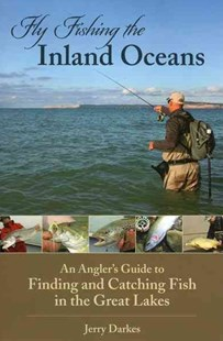 Fly Fishing the Inland Oceans by Jerry Darkes (9780811709316) - PaperBack - Sport & Leisure Fishing