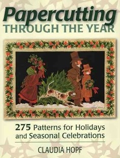Papercutting Through the Year by Claudia Hopf (9780811710695) - PaperBack - Craft & Hobbies Papercraft