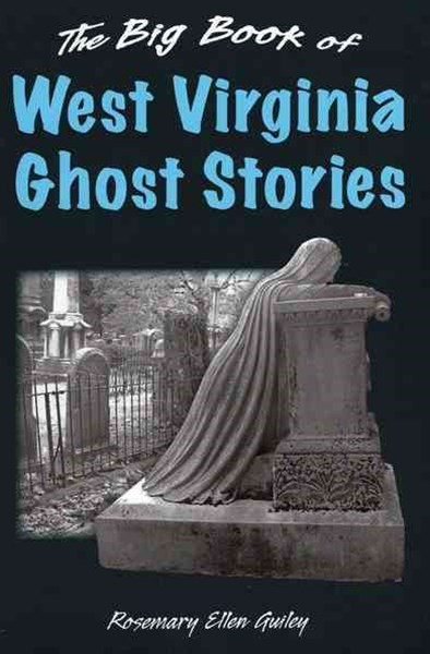 Big Book of West Virginia Ghost Stories
