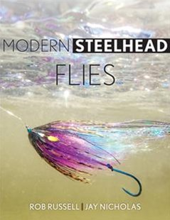 Modern Steelhead Flies by Rob Russell, Jay Nicholas, Jon Jensen (9780811711210) - HardCover - Sport & Leisure Fishing
