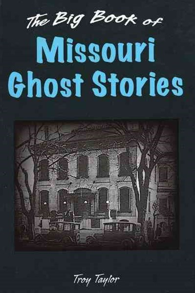 Big Book of Missouri Ghost Stories