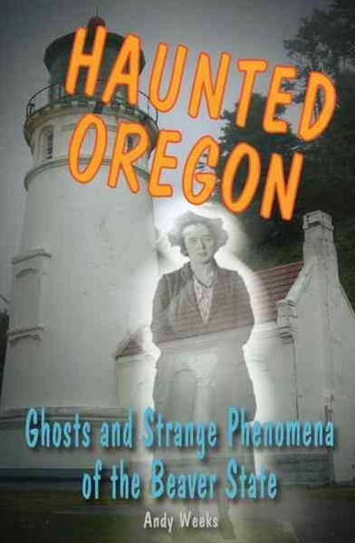 Haunted Oregon