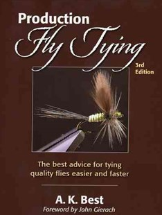 Production Fly Tying by A. K. Best (9780811714815) - PaperBack - Sport & Leisure Fishing