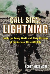Call Sign: Lightning by Scott Messmore (9780811715850) - HardCover - History Latin America