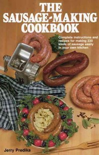 Sausage-making Cookbook by Jerry Predika (9780811716932) - HardCover - Cooking Cooking Reference
