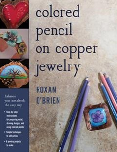 Colored Pencil on Copper Jewelry